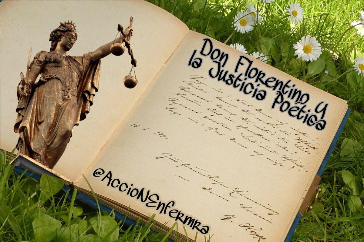 Don Florentino y la Justicia Poética